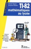 TI 82 mathématiques au lycée
