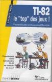 """TI 82 le """"top"""" des jeux"""